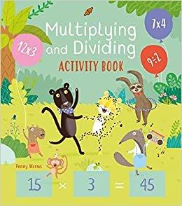 Multiplying and Dividing Activity Book (Arcturus Math Skills Workbooks)