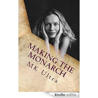 Making the Monarch: The Early Years (The Making of the Monarch Book 1) (English Edition) [Kindle-editie]