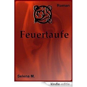 Feuertaufe (German Edition) [Kindle-editie]