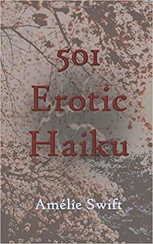 501 Erotic Haiku