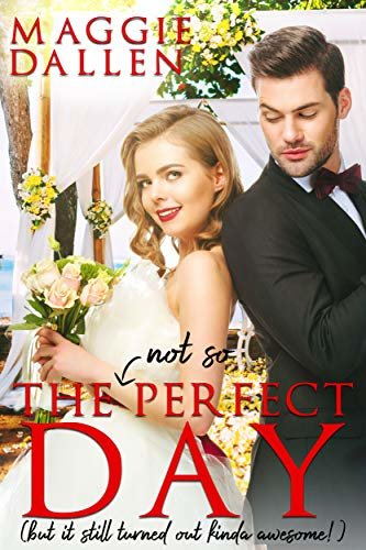 The (Not So) Perfect Day: A Sweet Best Friends Romance (English Edition)