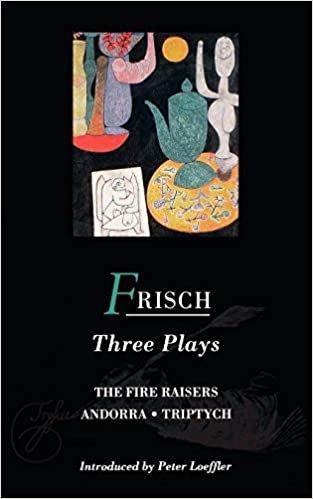"Three Plays: ""Fire Raisers"", ""Andorra"", ""Triptych"" (World Dramatists)"