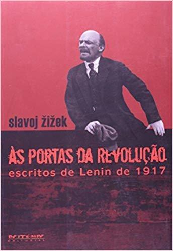 As Portas da Revolução. Escritos de Lenin de 1917