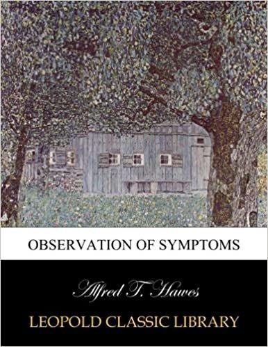 Observation of symptoms