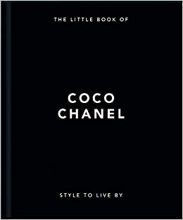 OH Little Book-Coco Chanel: Style to Live By (The Little Book of...)