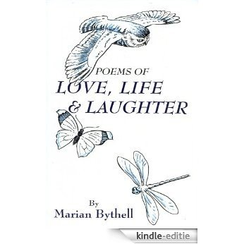 Poems of Love, Life and Laughter (English Edition) [Kindle-editie]