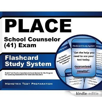 PLACE School Counselor (41) Exam Flashcard Study System: PLACE Test Practice Questions & Exam Review for the Program for Licensing Assessments for Colorado Educators (English Edition) [Kindle-editie]