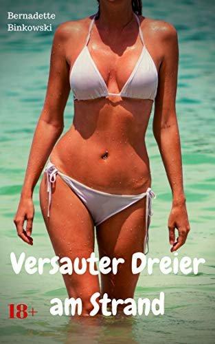 Versauter Dreier am Strand: Perverse Dreier Story (German Edition)