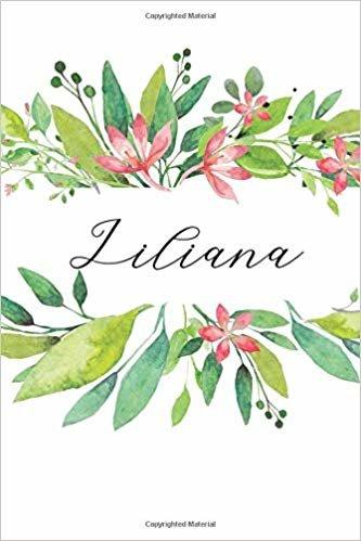 Liliana: Cuaderno personalizado para mujeres (Diario con nombre, Regalo personalizado)