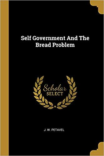 Self Government And The Bread Problem
