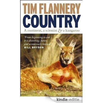 Country: A Continent, a Scientist & Kangaroo [Kindle-editie]