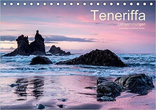 Teneriffa - Lichtstimmungen (Tischkalender 2017 DIN A5 quer): Lichtstimmungen auf Teneriffa (Monatskalender, 14 Seiten ) (CALVENDO Natur)