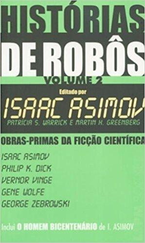 Histórias De Robôs - Volume II. Coleção L&PM Pocket