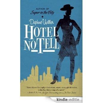 Hotel No Tell: A Novel (The Zephyr Books) [Kindle-editie]