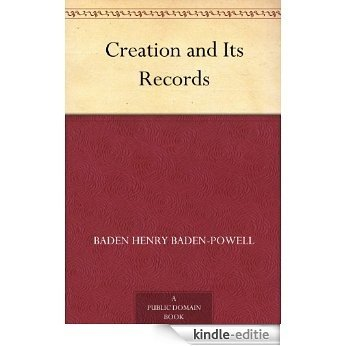 Creation and Its Records (English Edition) [Kindle-editie]