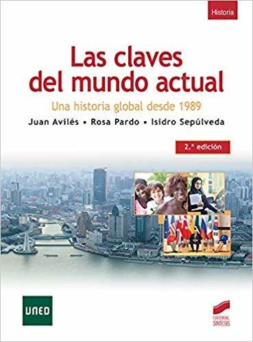 Las Claves Del mundo actual (2.ª Edición): 22 (Libros de Síntesis)