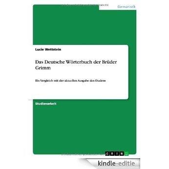 Das Deutsche Wörterbuch der Brüder Grimm [Kindle-editie]