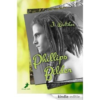 Phillips Bilder (German Edition) [Kindle-editie]
