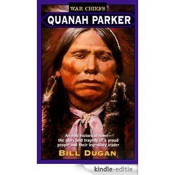 Quanah Parker (War Chiefs) [Kindle-editie]