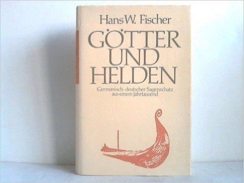 Germanisch - Deutscher - Sagenschatz aus einem Jahrtausend