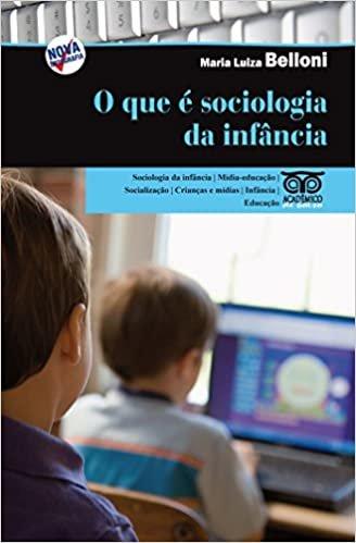O que é Sociologia da Infância