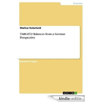 TARGET2 Balances from a German Perspective [Kindle-editie]