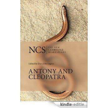 Antony and Cleopatra (The New Cambridge Shakespeare) [Kindle-editie]