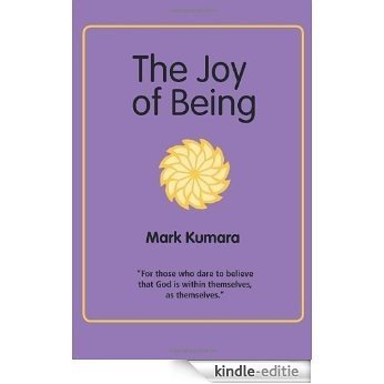 The Joy of Being [Kindle-editie]