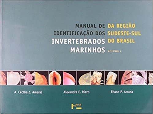 Manual de Identificação dos Invertebrados Marinhos da Região Sudeste-Sul do Brasil - Volume 1