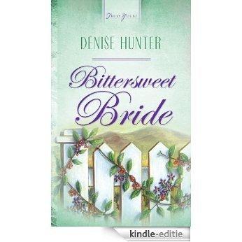 Bittersweet Bride (Kansas Brides) [Kindle-editie]