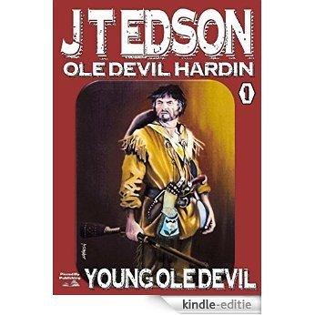 Young Ole Devil (An Ole Devil Hardin Western Book 1) (English Edition) [Kindle-editie]