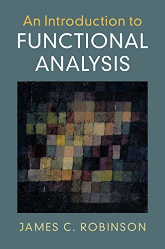 An Introduction to Functional Analysis (English Edition)