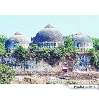 AYODHYA: THE BABRI MASJID-RAM JANMABHOOMI DISPUTE AND STRATEGICAL SECULARISM (English Edition) [Kindle-editie]