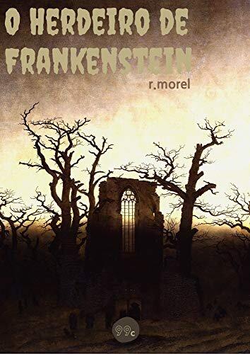 O Herdeiro de Frankenstein