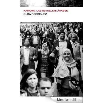 Karama. Las revueltas árabes (Endebate) [Kindle-editie]