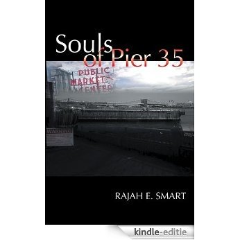 Souls of Pier 35 (English Edition) [Kindle-editie]