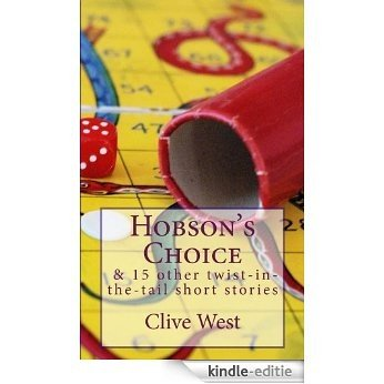 Hobson's Choice and 15 other twist-in-the-tail short stories (English Edition) [Kindle-editie]