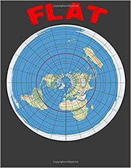 Flat: Flat Earth Gifts. Flat Earth Journal. 8.5 x 11 size 120 Lined Pages Flat Earth Novelty.Flat Earth Notebook.