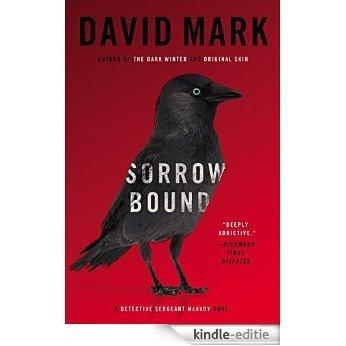 Sorrow Bound (Detective Sergeant McAvoy) [Kindle-editie]