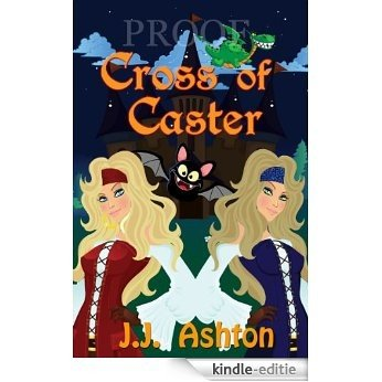 The Cross Of Caster (The Roxy and Aisling Show Book 1) (English Edition) [Kindle-editie]