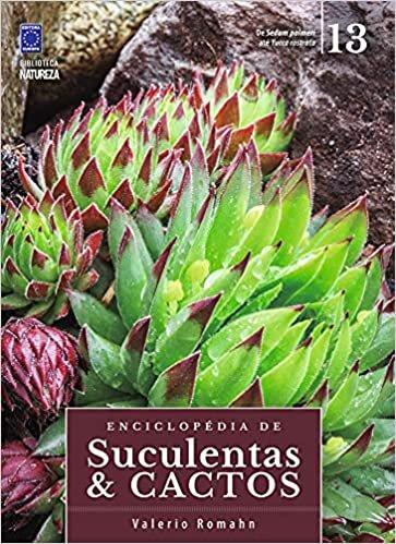 Enciclopédia de Suculentas & Cactos - Volume 13