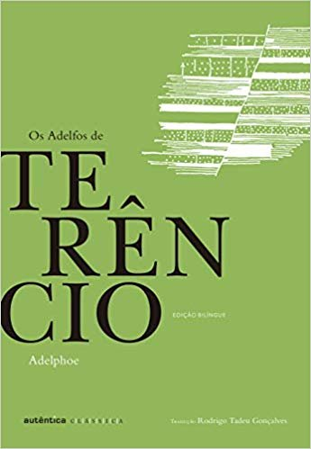 Os Adelfos de Terêncio – Bilíngue (Latim-Português)