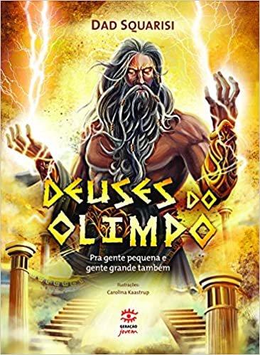 Deuses do olimpo: Pra gente pequena e gente grande também