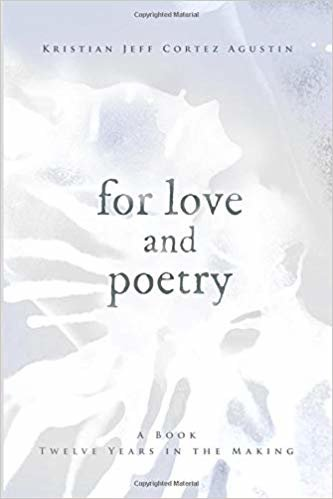 For Love and Poetry: A Book Twelve Years in the Making