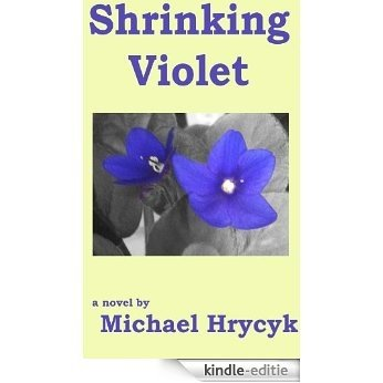 Shrinking Violet (English Edition) [Kindle-editie]