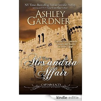 The Alexandria Affair (Captain Lacey Regency Mysteries Book 11) (English Edition) [Kindle-editie]