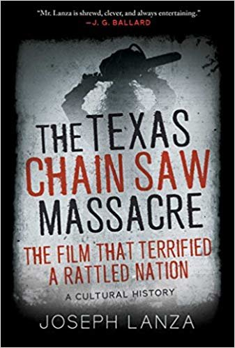 The Texas Chain Saw Massace: The Film That Terrified a Rattled Nation