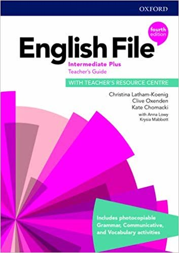 English File: Intermediate Plus: Teacher's Guide with Teacher's Resource Centre