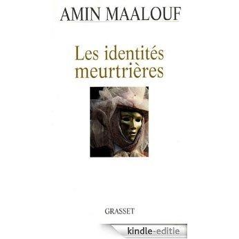 Les identités meurtrières (essai français) (French Edition) [Kindle-editie]