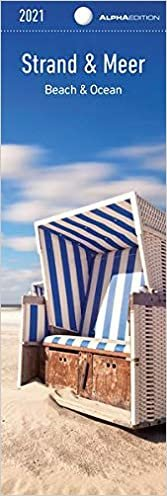 Strand & Meer 2021 - Lesezeichenkalender 5,5x16,5 cm - Beach & Ocean - Lesehilfe - Alpha Edition